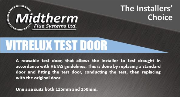Midtherm Flue Systems New Vitrelux Test Door